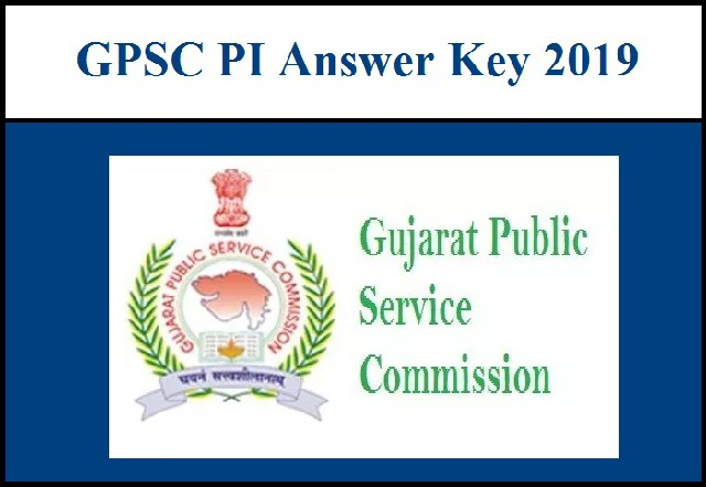 GPSC PI ANSWER KEY 2019 PDF DOWNLOAD - GPSC Police Inspector Answer Key 2019
